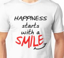 Happiness starts with a smile Unisex T-Shirt