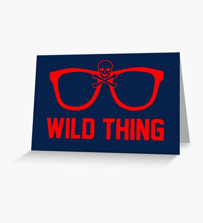 Wild Thing - For The Major League Indians Fan! Greeting Card