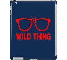 Wild Thing - For The Major League Indians Fan! iPad Case/Skin