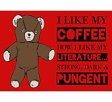 Strong Coffee Photographic Print