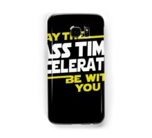 May The Mass Times Acceleration Be With You T-Shirt Gifts Samsung Galaxy Case/Skin