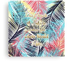 Tropical leaves Nature gold quote design Canvas Print