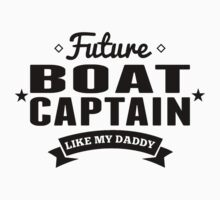 Future Boat Captain Like My Daddy Kids Tee