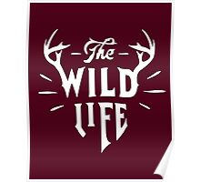 The Wild Life - version 1 - White Poster