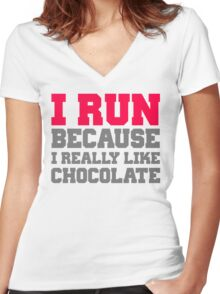 I run because i really like chocolate gym workout exercise wod Women's Fitted V-Neck T-Shirt