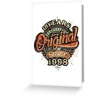 Used look 18th Birthday - Original since 1998 - Birthday gift Rahmenlos Greeting Card