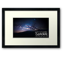 """Recovering the Satellites / Counting Crows Lyrics """"You're everybody's satellite, i wish that you were mine"""" Framed Print"""