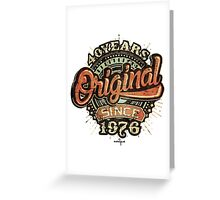 Used  Style 40 Years Original since 1976 - Birthday gift 40th for shirt cups and many more. Greeting Card