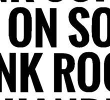 Drink Coffee, Punk Rock, Handle It Sticker