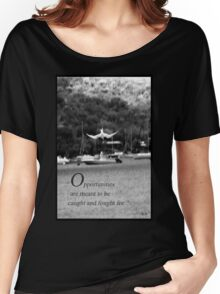 Catching opportunities Women's Relaxed Fit T-Shirt