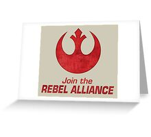 Join the Rebel Alliance Greeting Card