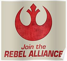 Join the Rebel Alliance Poster
