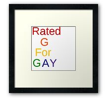 Rated G for Gay Framed Print