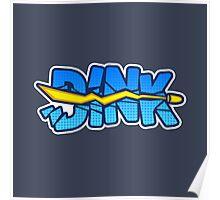 Dink Bullet Poster