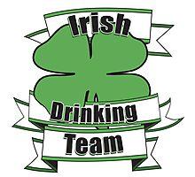 Irish Drinking team Photographic Print