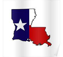 Texas flag Louisiana outline Poster