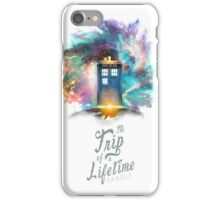 TARDIS - Trip of a Lifetime iPhone Case/Skin