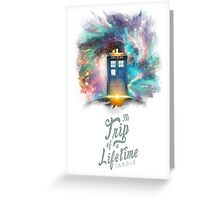 TARDIS - Trip of a Lifetime Greeting Card