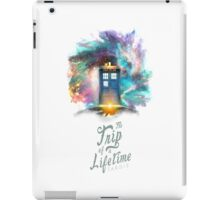 Trip of a Lifetime - TARDIS iPad Case/Skin