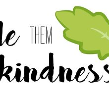 Kale Them With Kindness- Kale by SarGraphics