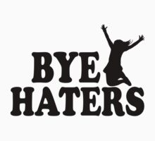 Bye Haters Design One Piece - Short Sleeve