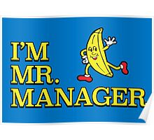 I'm Mr. Manager! Poster