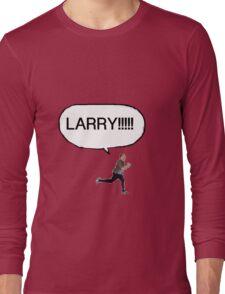 Joe looking for Larry Long Sleeve T-Shirt