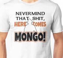 Blazing Saddles Mongo Unisex T-Shirt