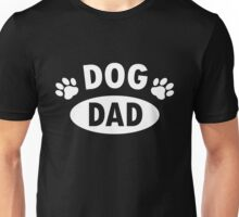 Dog Dad Unisex T-Shirt