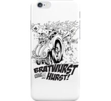 Bratwurst with a Hurst! iPhone Case/Skin