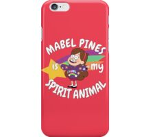 Mabel Pines is my Spirit Animal  iPhone Case/Skin