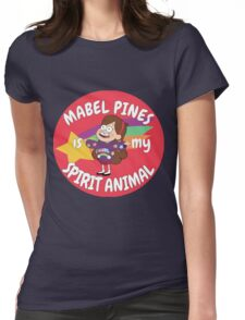Mabel Pines is my Spirit Animal  Womens Fitted T-Shirt