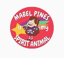 Mabel Pines is my Spirit Animal  Unisex T-Shirt