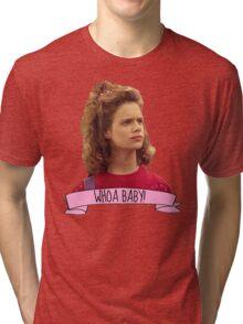 Kimmy Gibbler Whoa Baby Full House Tri-blend T-Shirt