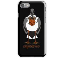 Squawk-ward iPhone Case/Skin