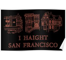 I Haight San Francisco Orange Poster