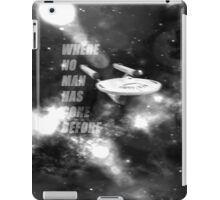 where no man has gone before iPad Case/Skin