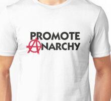 I promote anarchy! Unisex T-Shirt