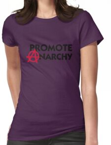 I promote anarchy! Womens Fitted T-Shirt