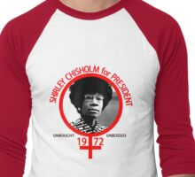 Shirley Chisholm For President Men's Baseball ¾ T-Shirt