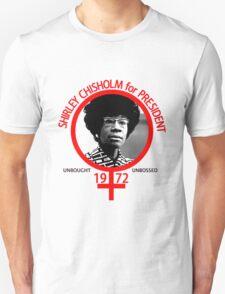 Shirley Chisholm For President T-Shirt