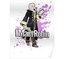 I Main Robin (Female Alt) - Super Smash Bros Poster