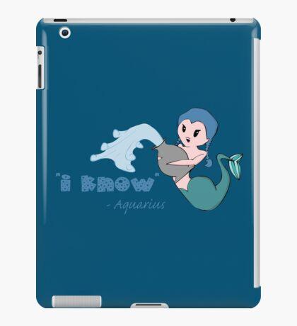 Aquarius - I know iPad Case/Skin