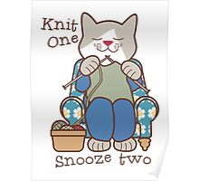 Knit One Snooze Two Knitting Kitty Poster