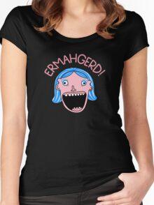 Ermahgerd! Women's Fitted Scoop T-Shirt