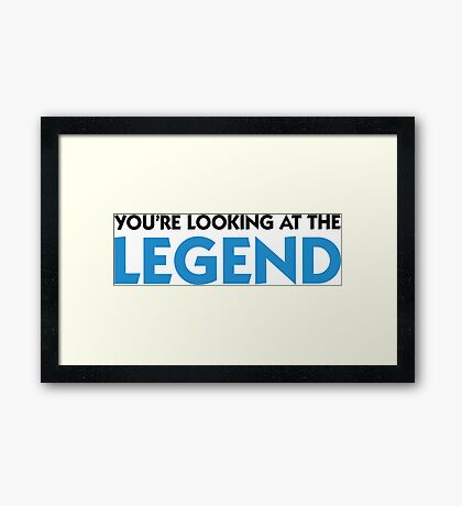 The legend is in front of you! Framed Print