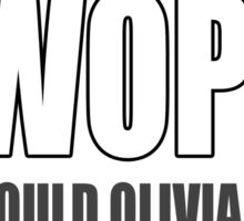 What would Olivia Pope do?  Sticker