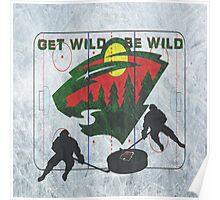 Get Wild Be wild Poster