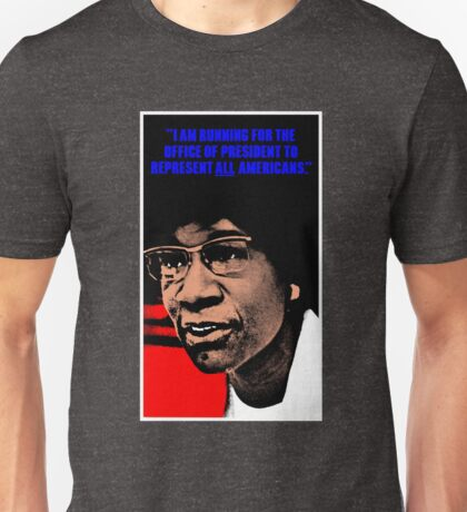 SHIRLEY CHISHOLM-2 Unisex T-Shirt