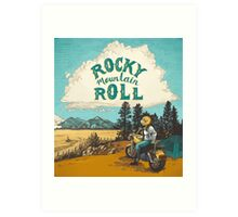 ROCK MTN ROLL Art Print
